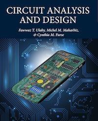 Circuit Analysis and Design by Ulaby, Maharbiz, Furse